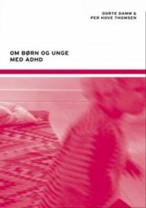 dorte-damm-per-hove-thomsen-2006-om-b-rn-og-unge-med-adhd-bog